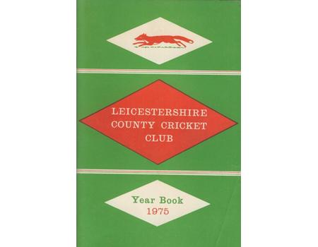 LEICESTERSHIRE COUNTY CRICKET CLUB 1975 YEAR BOOK