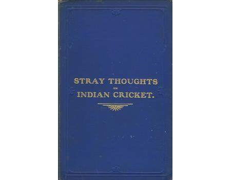 STRAY THOUGHTS ON INDIAN CRICKET