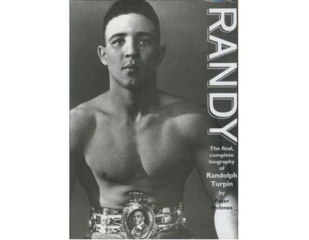 RANDY - THE FINAL, COMPLETE BIOGRAPHY OF RANDOLPH TURPIN