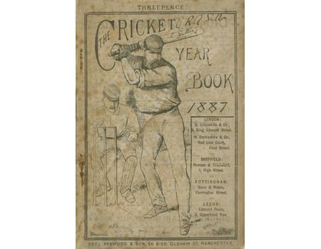 THE CRICKET YEAR BOOK - FOR GENERAL REFERENCE IN ALL MATTERS RELATING TO THE GAME. FOR THE YEAR 1887