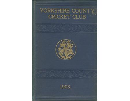 YORKSHIRE COUNTY CRICKET CLUB 1903 [ANNUAL]