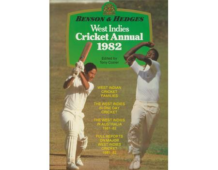 BENSON & HEDGES WEST INDIES CRICKET ANNUAL 1982