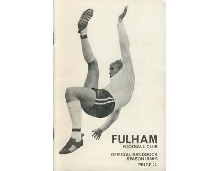 FULHAM FOOTBALL CLUB OFFICIAL HANDBOOK 1968-69