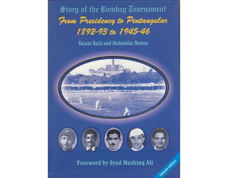STORY OF THE BOMBAY TOURNAMENT: FROM PRESIDENCY TO PENTANGULAR 1892-93 TO 1945-46