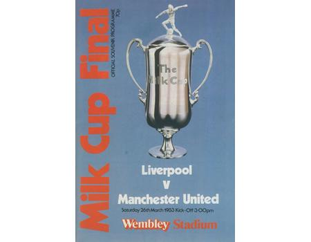 LIVERPOOL V MANCHESTER UNITED 1983 (MILK CUP FINAL) FOOTBALL PROGRAMME