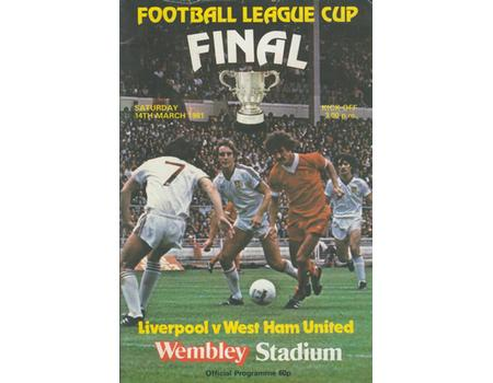 LIVERPOOL V WEST HAM UNITED 1981 (LEAGUE CUP FINAL) FOOTBALL PROGRAMME