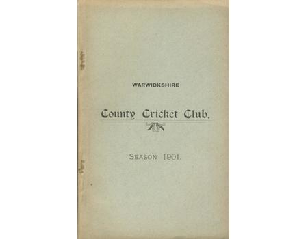 WARWICKSHIRE COUNTY CRICKET CLUB ANNUAL REPORT 1901