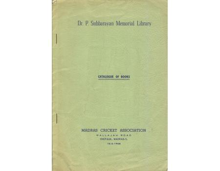 DR. P. SUBBARAYAN MEMORIAL LIBRARY (MADRAS) - CATALOGUE OF CRICKET BOOKS