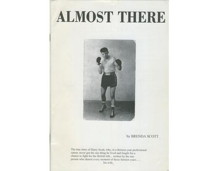 ALMOST THERE - THE TRUE STORY OF HARRY SCOTT