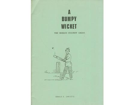 A BUMPY WICKET - THE HORACE CRICKET SAGAS