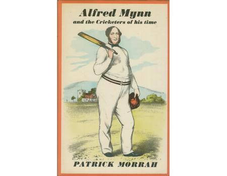 ALFRED MYNN AND THE CRICKETERS OF HIS TIME