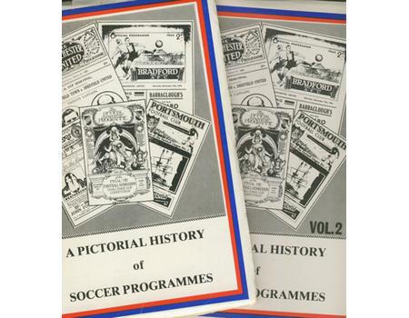 A PICTORIAL HISTORY OF SOCCER PROGRAMMES - VOLS. 1 & 2
