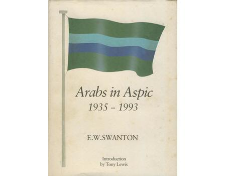 ARABS IN ASPIC 1935-1993