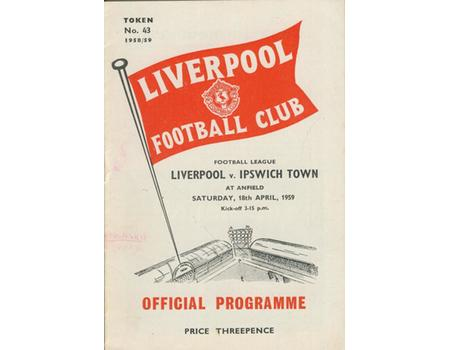 LIVERPOOL V IPSWICH TOWN 1958-59 FOOTBALL PROGRAMME