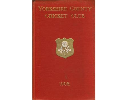 YORKSHIRE COUNTY CRICKET CLUB 1908 [ANNUAL]