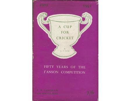A CUP FOR CRICKET: FIFTY YEARS OF THE L