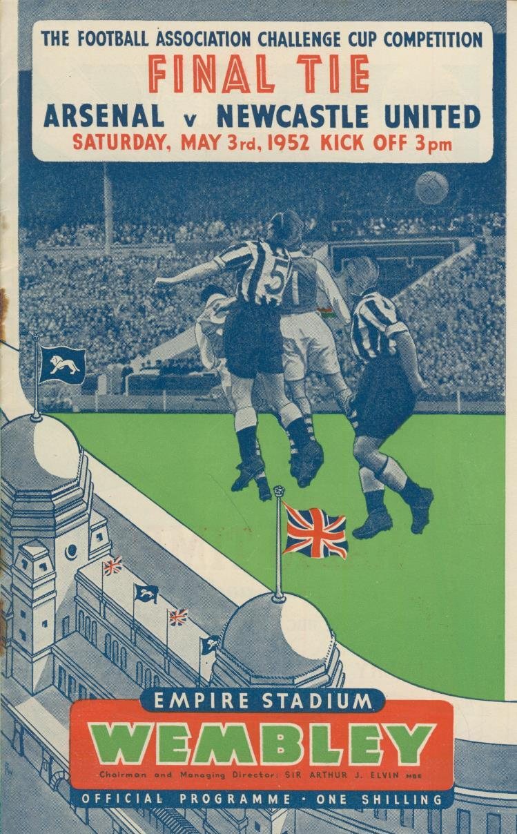 Arsenal V Newcastle United 1952 F A Cup Final Football Programme Fa Cup Final Football Programmes Sportspages Com