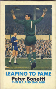 Peter Bonetti, leaping to fame, football autobiography, football book, football memorabilia, sports memorabilia, sportspages
