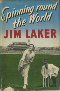 jim laker, spinning round the world, cricket autobiography, cricket book, cricket memorabilia, sports memorabilia, sportspages